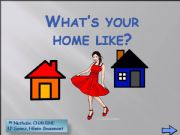 English powerpoint: What´s your home like?