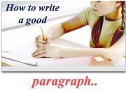 English powerpoint: How to write a simple paragraph of four sentences