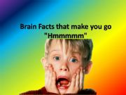 English powerpoint: Interesting brain facts