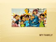 English powerpoint: My family