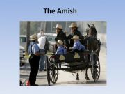 English powerpoint: The Amish