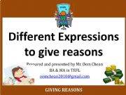 English powerpoint: Part I: Expressions of Reasons (because of, owing to, due to, thanks to)