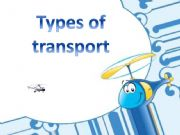 English powerpoint: Types of transport