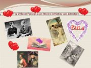 English powerpoint: Myths, History, legends through famous love stories - Part 4 on 4