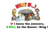 English powerpoint: What if - first conditional