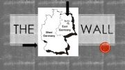 English powerpoint: The Berlin Wall