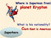 English powerpoint: where is he from?