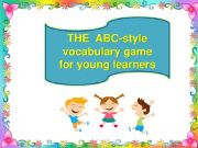 English powerpoint: The ABC-style vocabulary game for young learners