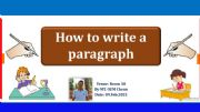 English powerpoint: How to write a paragraph effectively.