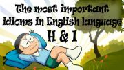 English powerpoint: THE MOST IMPORTANT IDIOMS