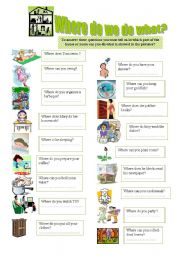 English Worksheets: where do we do what? 01-08-08