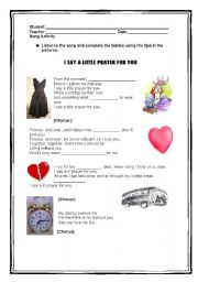 English Worksheets: I say a little prayer for you