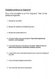 English Worksheets: Complete Sentence or Sentence Fragment?