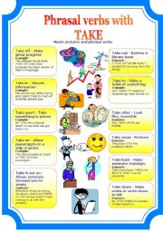 English Worksheet: Phrasal verbs with TAKE (2 pages)