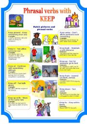 English Worksheet: Phrasal verbs with keep (2 pages)