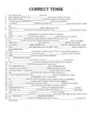 English Worksheet: choose the correct tense in order to complete the sentences