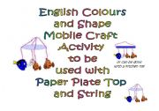 English Worksheets: Make a Colour and Shape Mobile - Craft Activity for Young Learners (3 Pages)