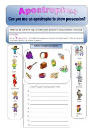 English Worksheets: Apostrophes:Can you use apostrophes to show possession? Plural and singular activities