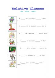 English Worksheets: Relative Clauses: which where who