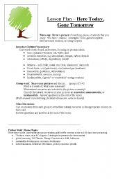 English Worksheet: Here Today, Gone Tomorrow - discussion about natural resources