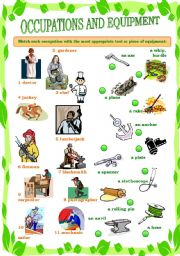 English Worksheets: OCCUPATIONS AND EQUIPMENT - PART 1