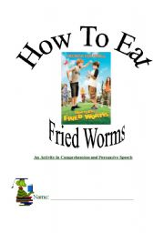 English Worksheets: How To Eat Fried Worms - Persuasion Activity