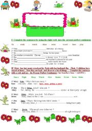 English Worksheet: Present  Perfect  Continuous :  for and since : 4 different exercises