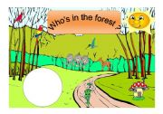 English Worksheets: Who`s in the forest? - practising animals (part 1 / 6)