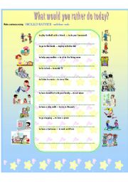 English Worksheets: WHAT WOULD YOU RATHER DO TODAY?