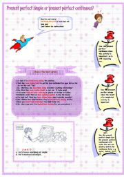 English Worksheet: GRAMMARMAN explains when to use Present perfect simple or present perfect continuous