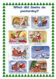 English Worksheet: What did Santa Claus do yesterday?