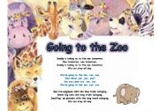English Worksheets: GOING TO THE ZOO SONG AND ACTIVITIES PART 1  OF 3 - 4 PAGES