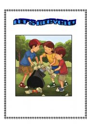 English Worksheet: recycling- it is important to recycle