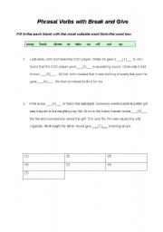 English worksheet: Phrasal Verbs with Break and Give