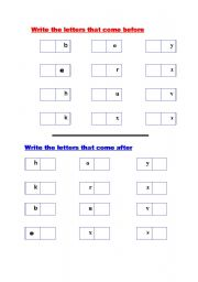 English Worksheet: Write the letters that come before andthe letters that come after