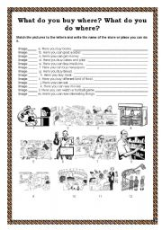 English worksheet: WHAT DO YOU BUY WHERE?