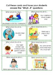 English Worksheet: Cards: What would you do if...? 1 of 4