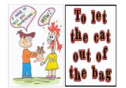 English Worksheets: Idioms 2 out of 9 - to let the cat out of the bag