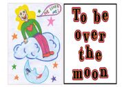 Idioms 9 out of 9 - to be over the moon