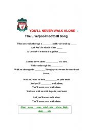 English Worksheet: You�ll never walk alone - The Liverpool Football song