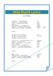 English Worksheets: Song Lyrics. Wild World by Cat Stevens.