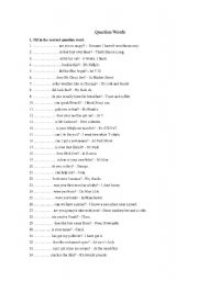 English Worksheets: Fill-in the question words 9who, why, how, etc)