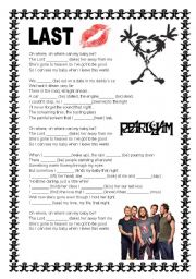 English Worksheet: Pearl Jam - Last Kiss (Lyric)