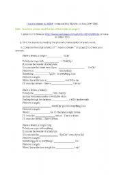 English Worksheets: I have a dream_phonetics_completion_quizz