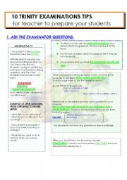 English Worksheets: 10 TRINITY EXAMINATION TIPS  6 PAGES