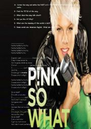 English Worksheets: So what by PINK!!!