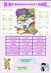 English Worksheet: IN MY SCHOOLBAG I HAVE GOT...