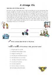 English Worksheets: A strange life