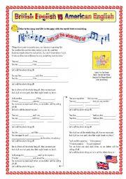 English Worksheet: British English / American English - SONG
