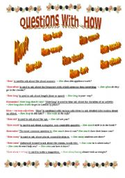 English Worksheets: A great variety of questions with HOW + exercise.  (2 pages)